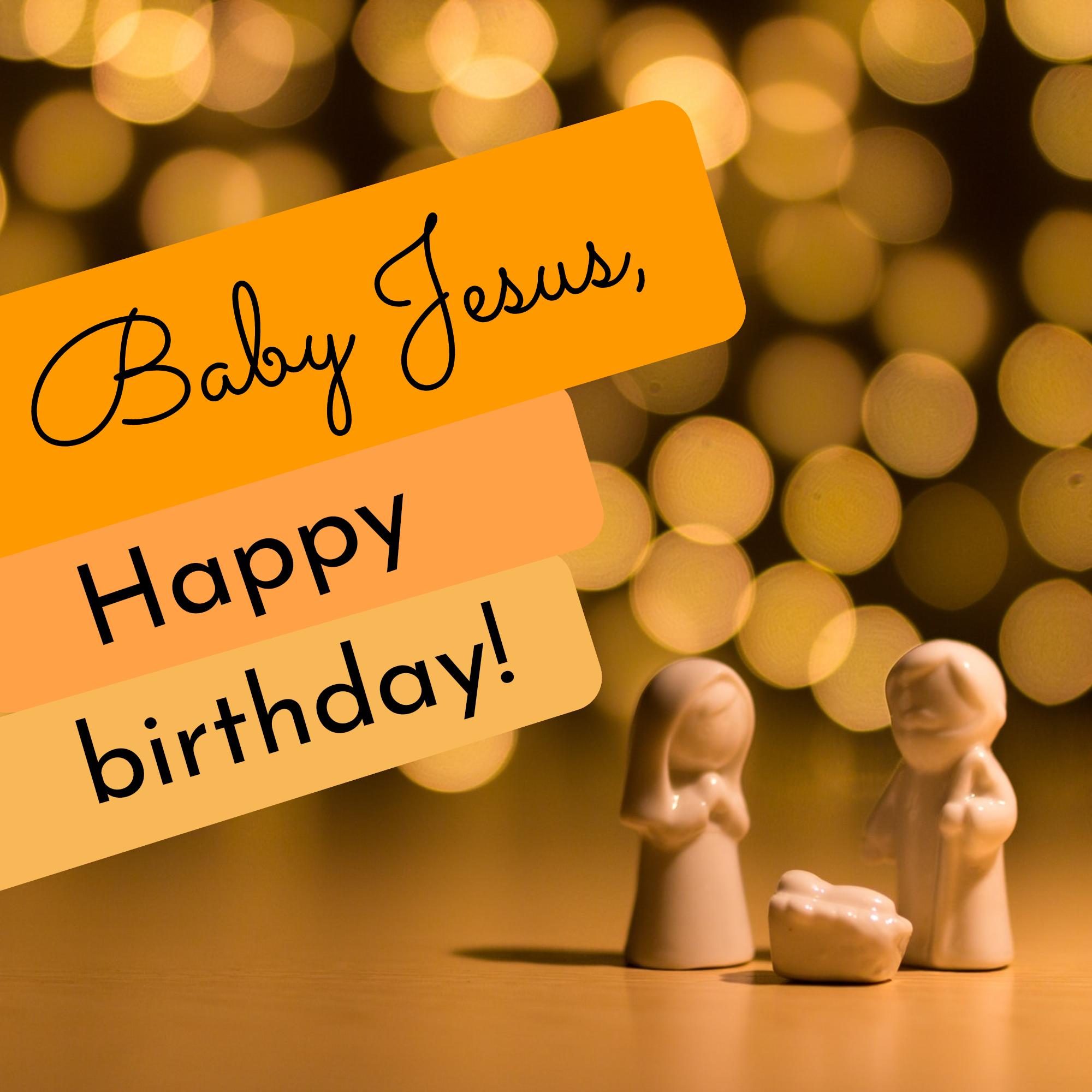 STORY TEMPLATE: Baby Jesus, Happy birthday! Instagram Post