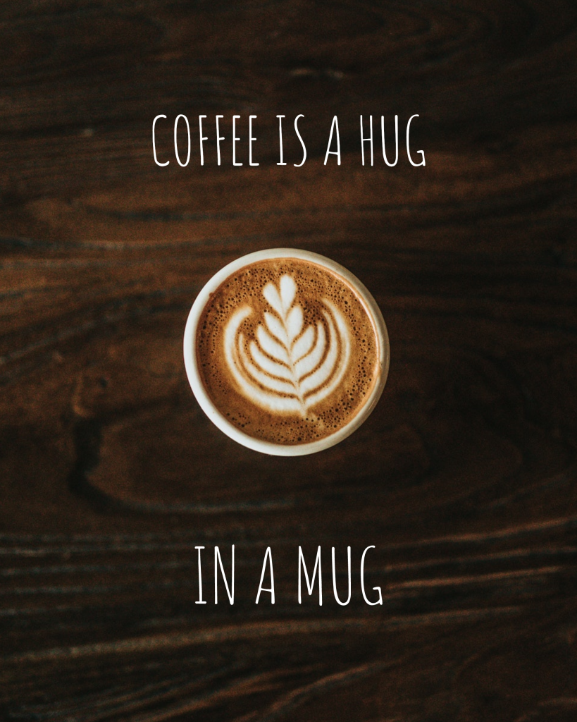 COFFEE IS A HUG IN A MUG Instagram Post Template