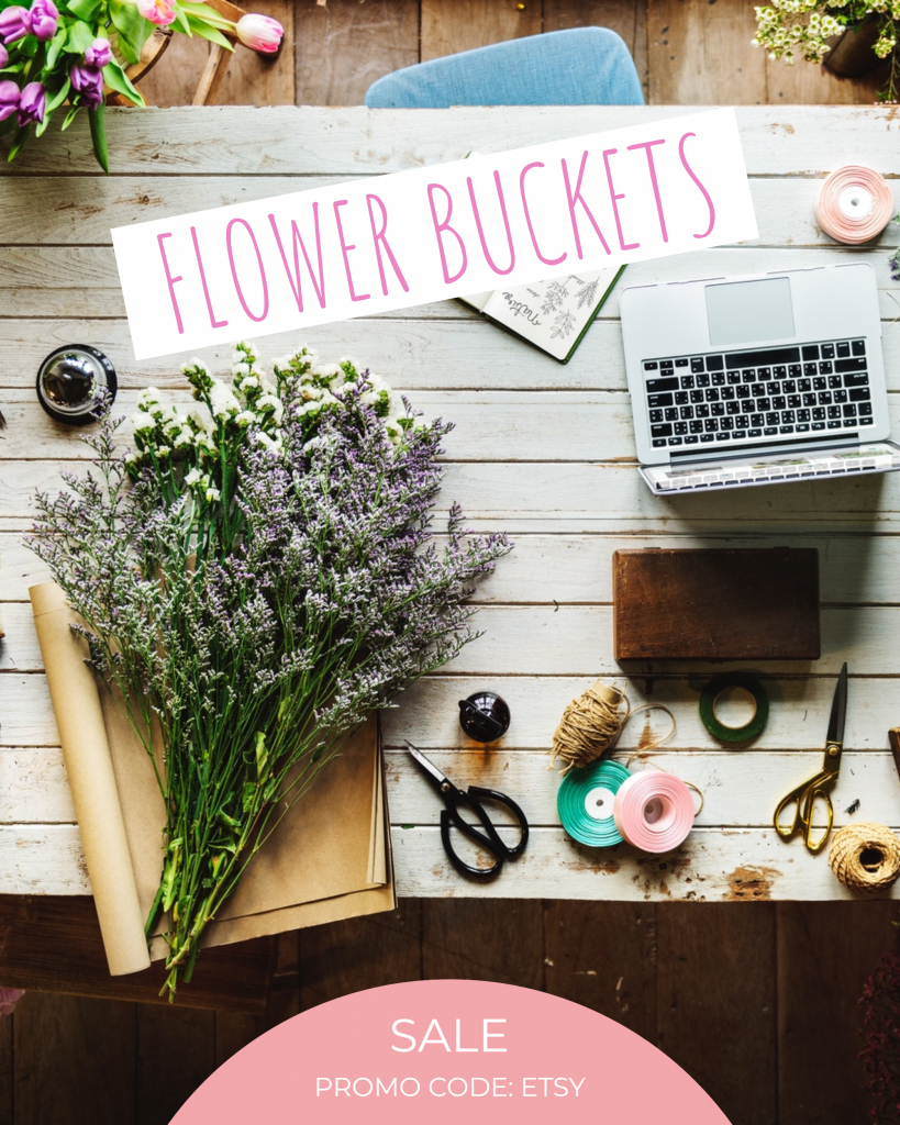 FLOWER BUCKETS SALE PROMO CODE: ETSY Instagram Post Template