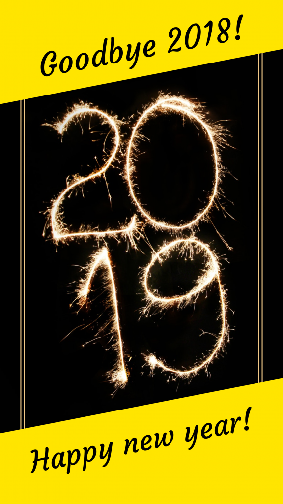 Goodbye 2018! Happy new year! Instagram Story Template