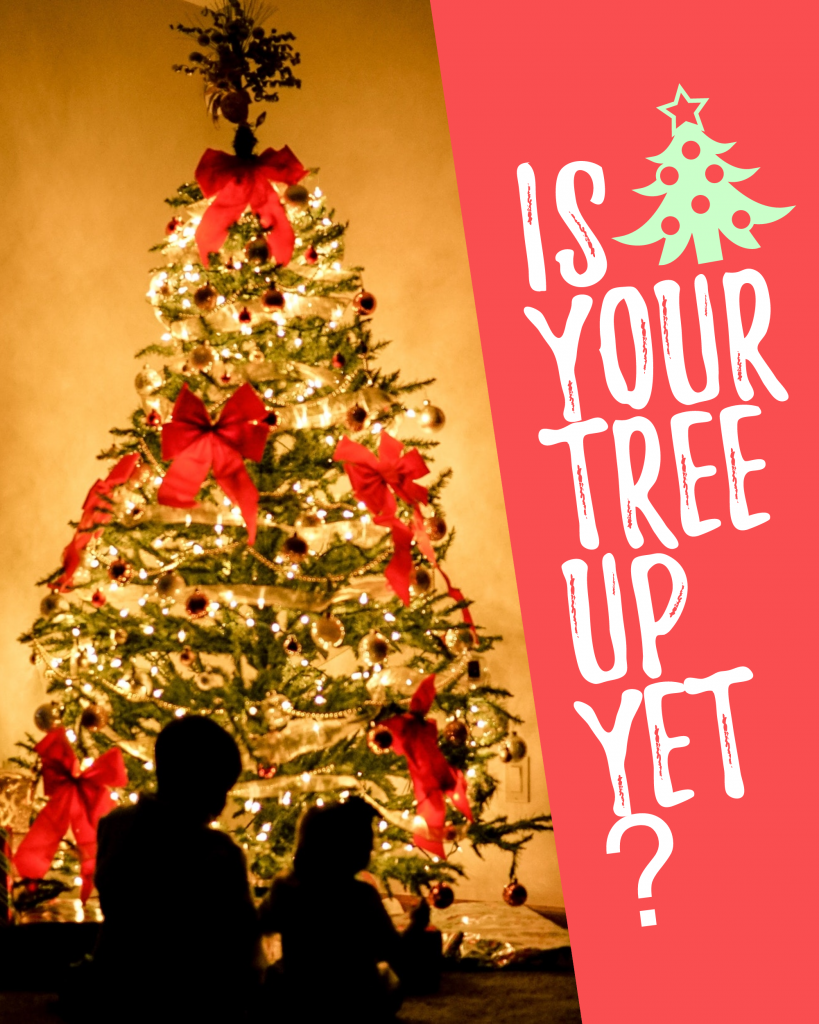 Is your tree up yet ? Instagram Post Template