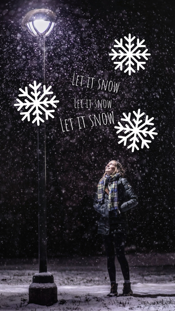 Let it snow Let it snow Let it snow Instagram Story Template