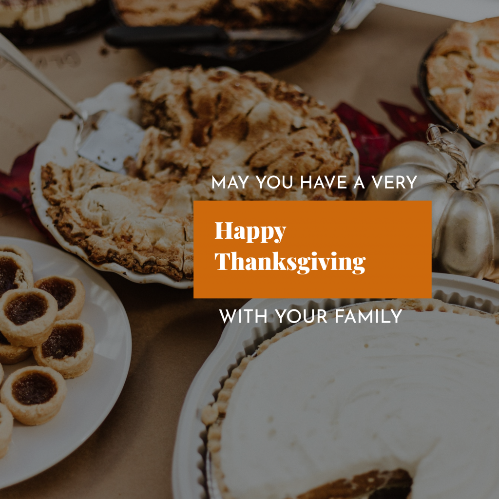 MAY YOU HAVE A VERY Happy Thanksgiving WITH YOUR FAMILY Instagram Post Template