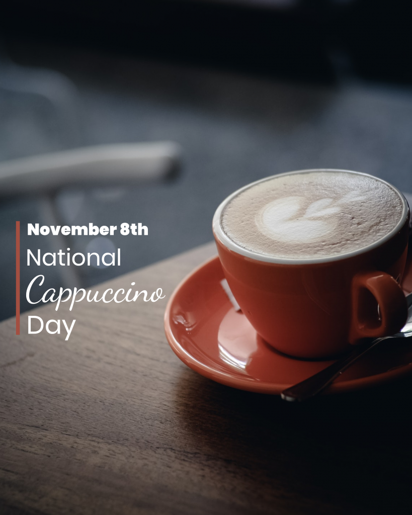 November 8th National Cappuccino Day Instagram Post Template