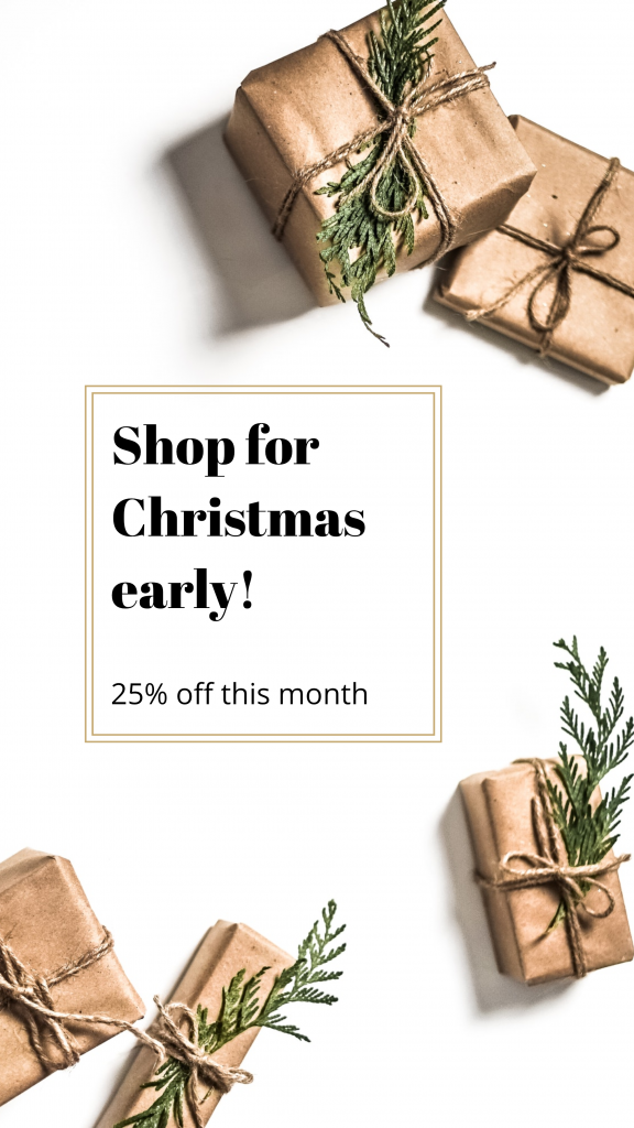 Shop for Christmas early! 25% off this month Instagram Story Template