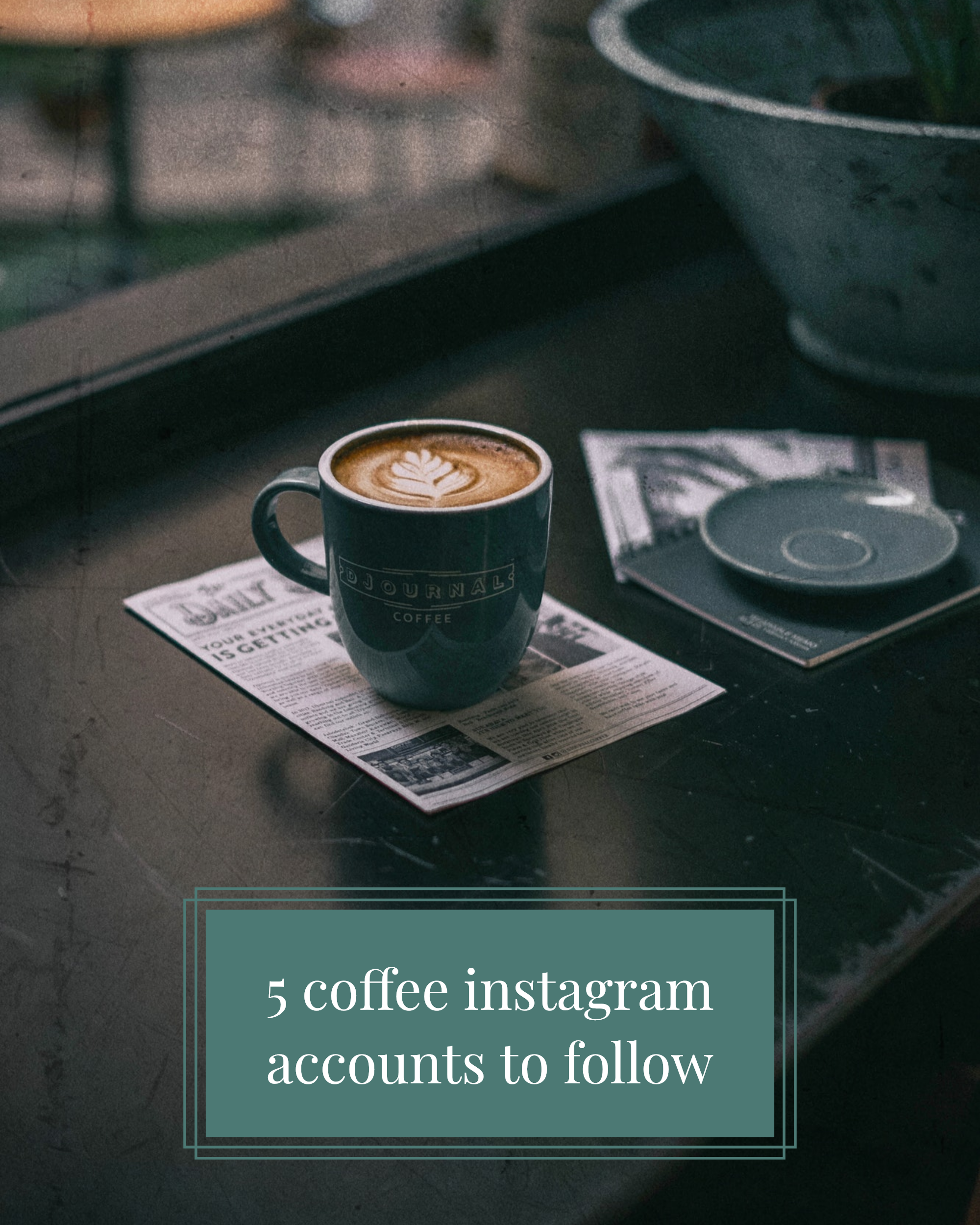 5 coffee instagram accounts to follow Instagram Post Template