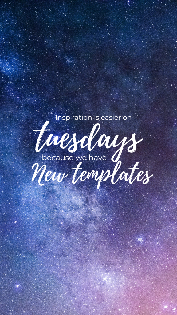 Inspiration is easier on tuesdays because we have New templates Instagram Story Template