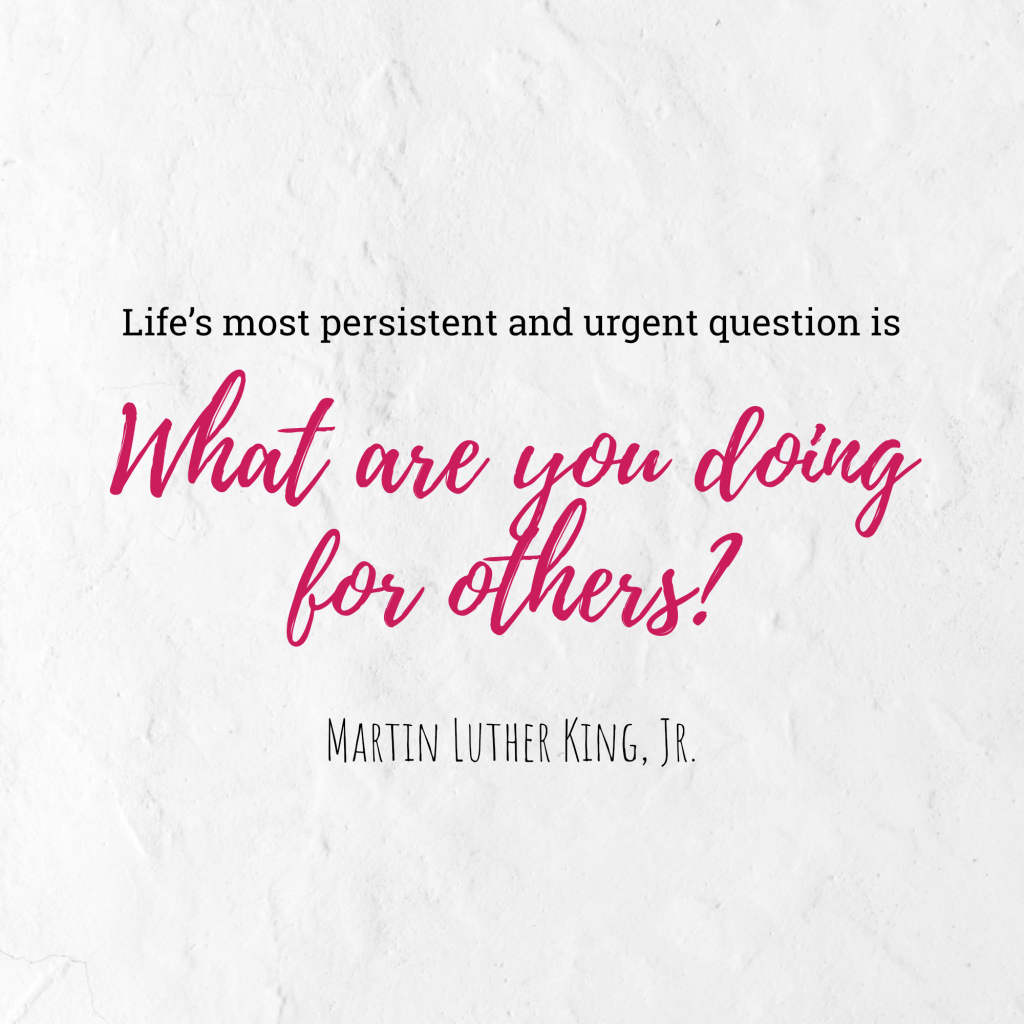 Life's most persistent and urgent question is What are you doing for others? Martin Luther King, Jr. Instagram Post Template