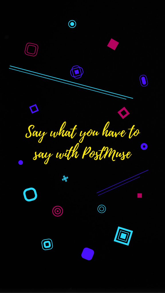 Say what you have to say with PostMuse Instagram Story Template