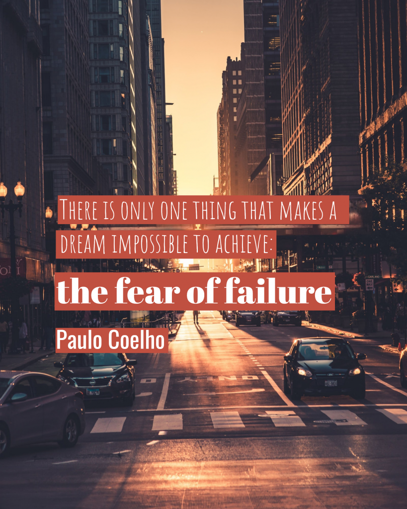 There is only one thing that makes a dream impossible to achieve: the fear of failure Paulo Coelho Instagram Post Template