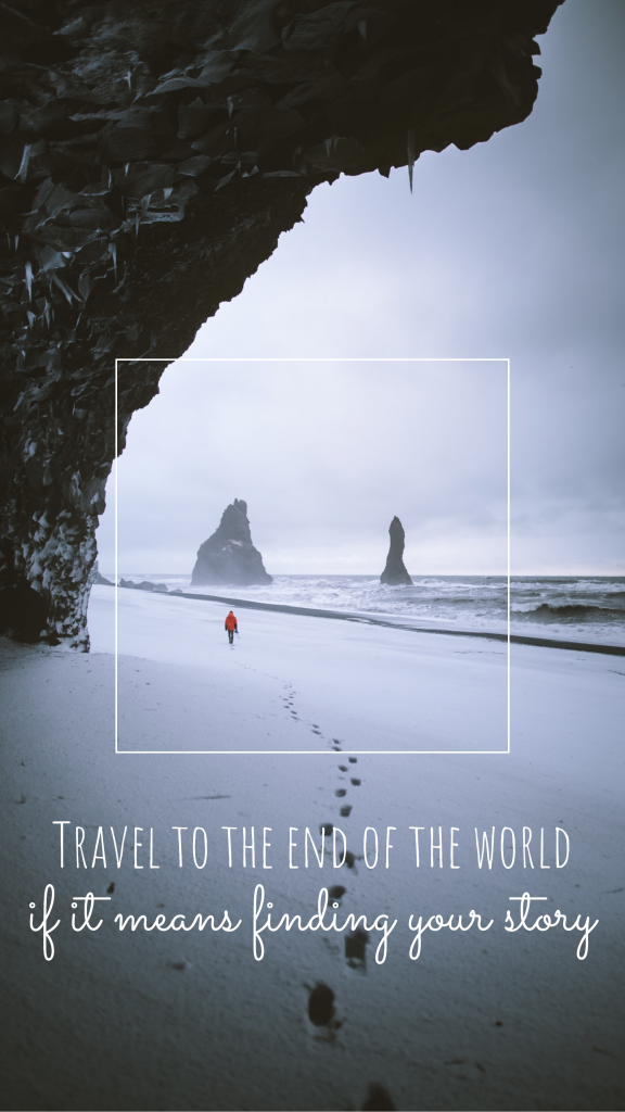 Travel to the end of the world if it means finding your story Instagram Story Template
