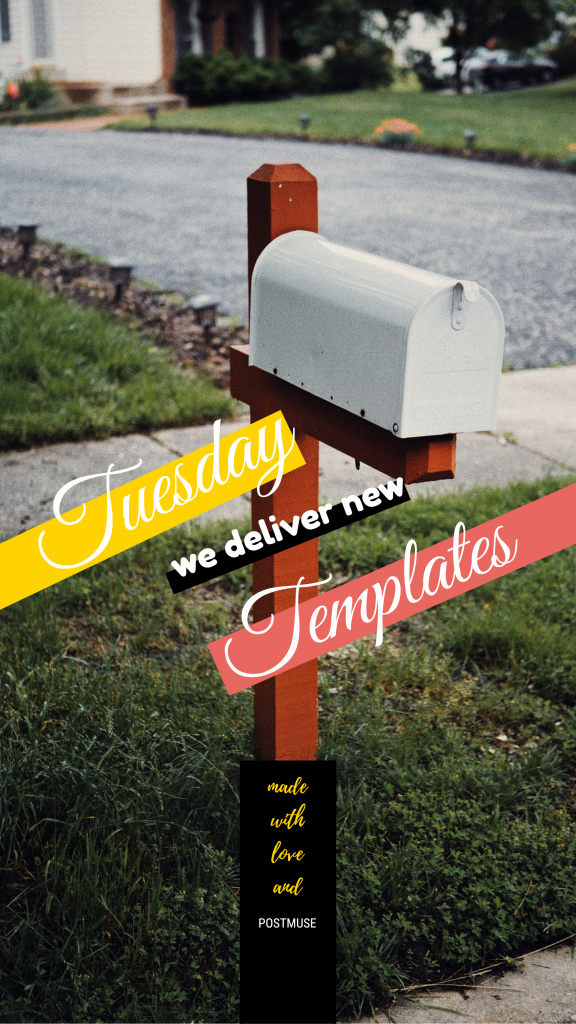 Tuesday we deliver new Templates made with love and POSTMUSE Instagram Story Template