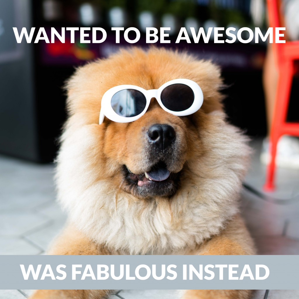 WANTED TO BE AWESOME WAS FABULOUS INSTEAD Instagram Post Template