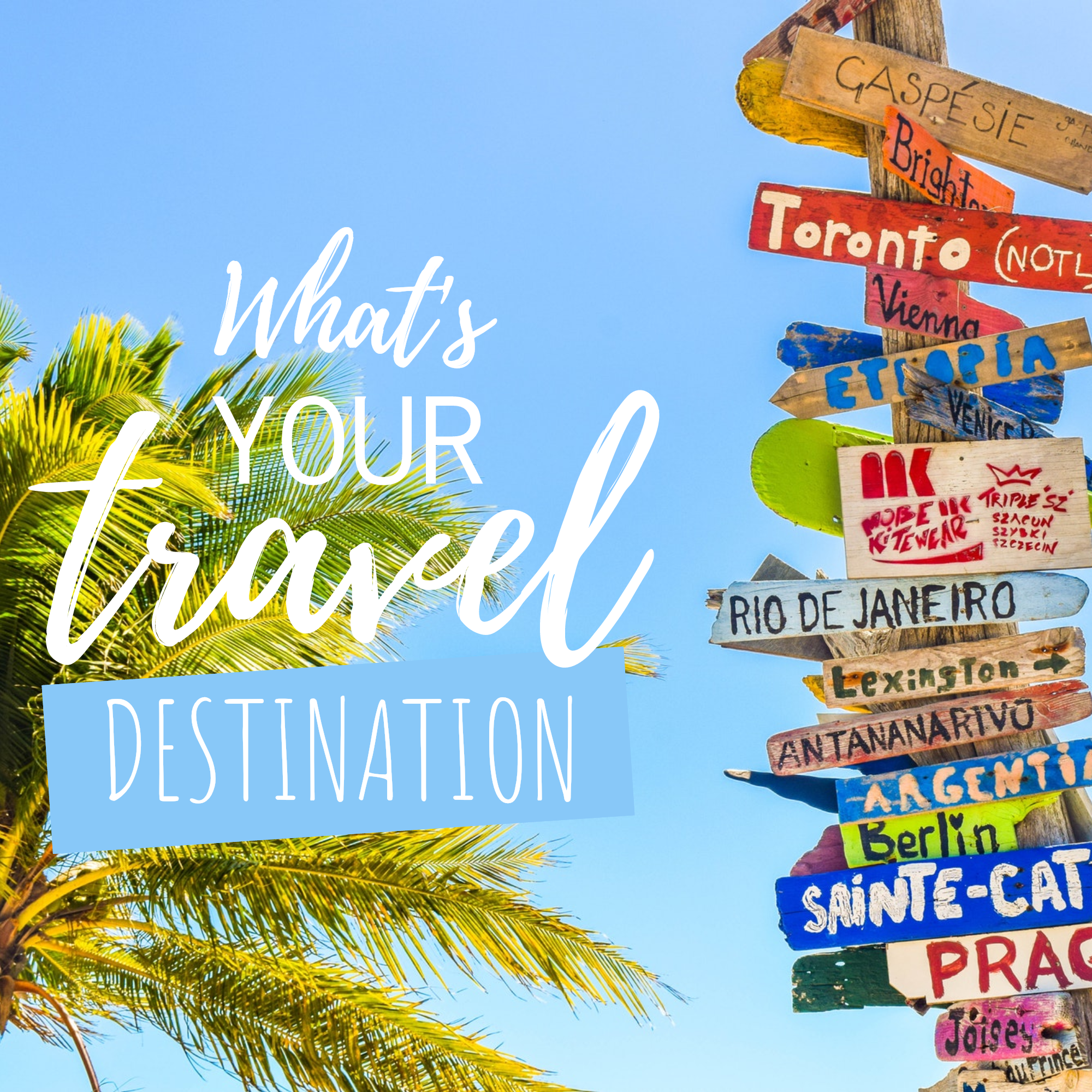 STORY TEMPLATE: What's YOUR travel DESTINATION Instagram ...