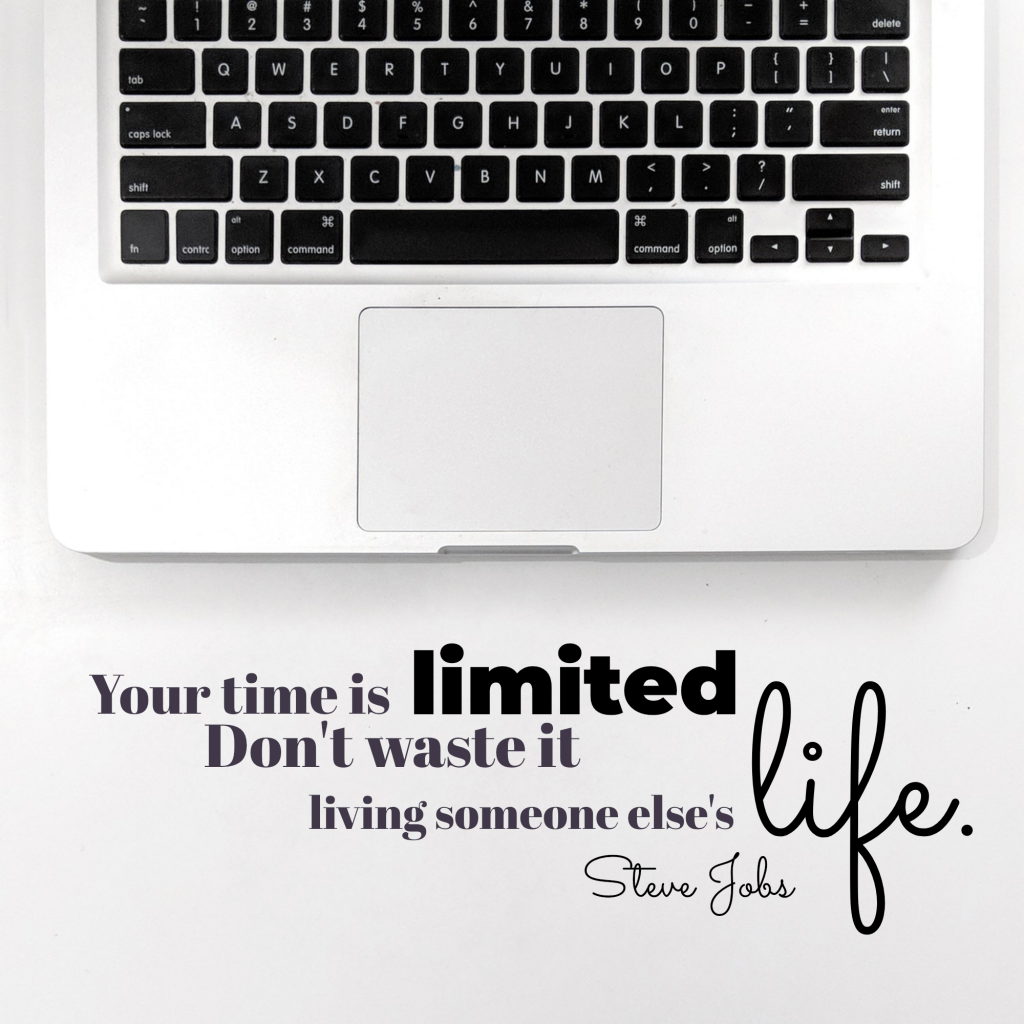 Your time is limited Don't waste it life. living someone else's  Steve Jobs Instagram Post Template