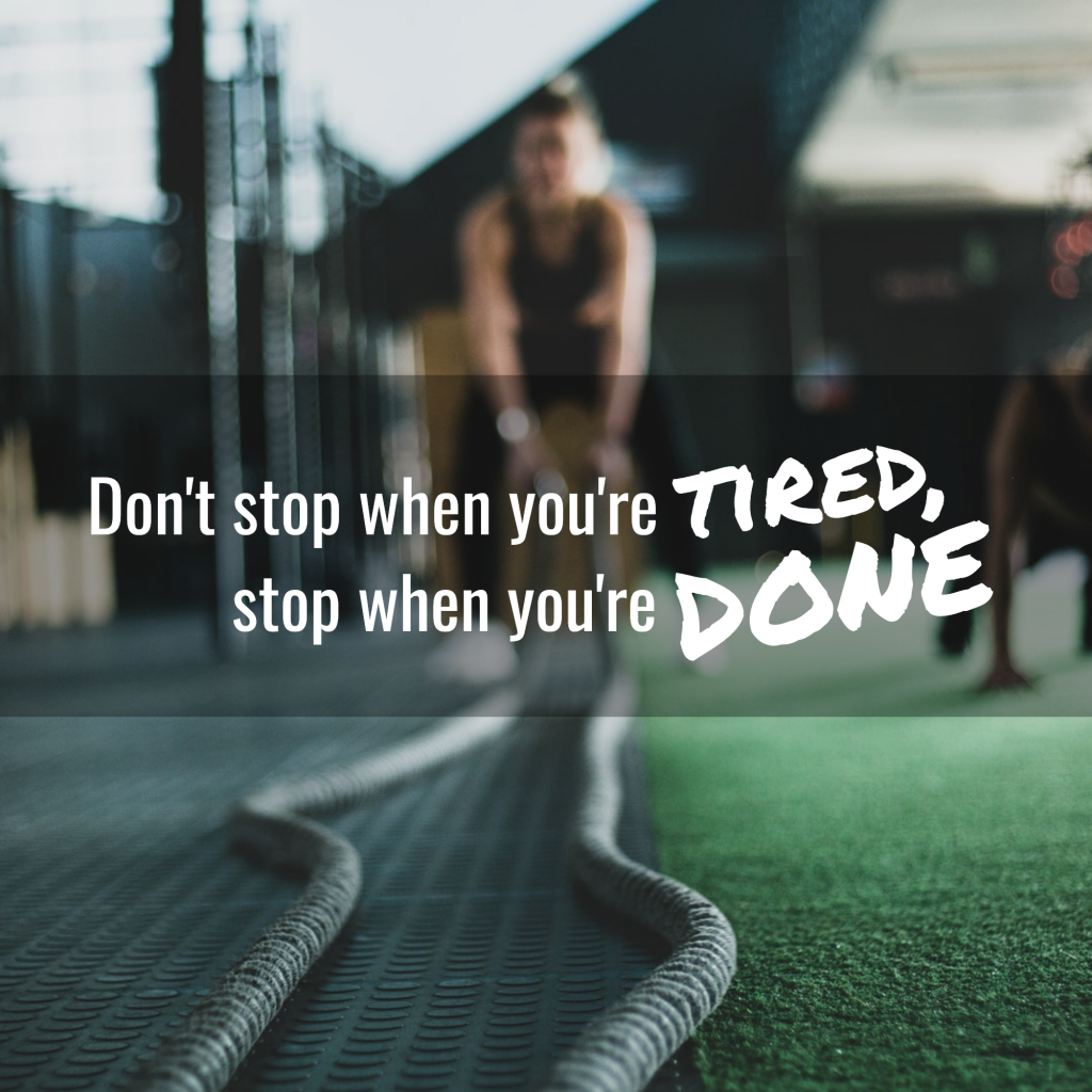 tired, Don't stop when you're done stop when you're  Instagram Post Template