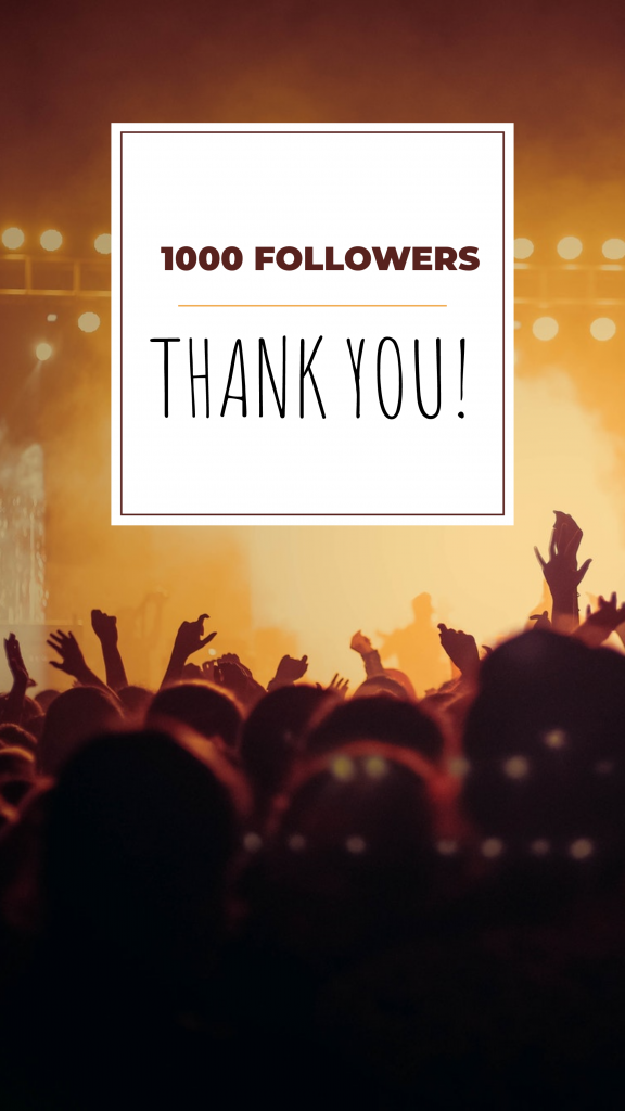 1000 FOLLOWERS THANK YOU! Instagram Story Template