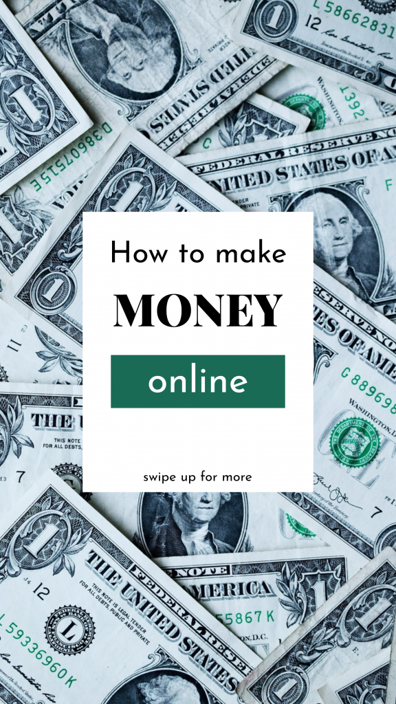 How to make MONEY online swipe up for more Instagram Story Template