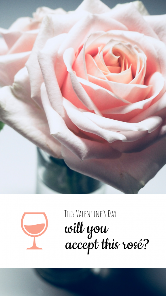 This Valentine's Day will you accept this rosé? Instagram Story Pun