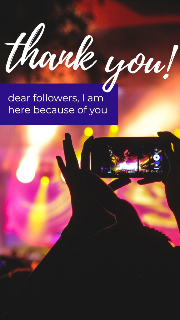 thank you! dear followers, I am here because of you Instagram Story Template