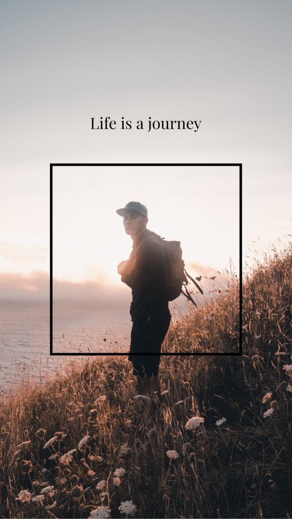Life is a journey Instagram Story Template