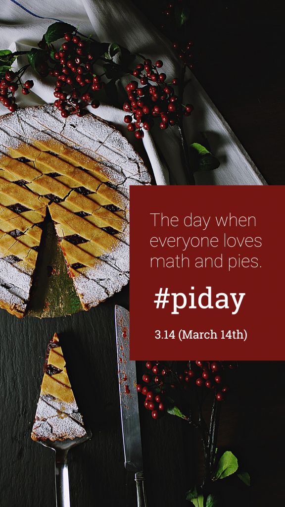 The day when everyone loves math and pies. #piday 3.14 (March 14th) Instagram Story Template