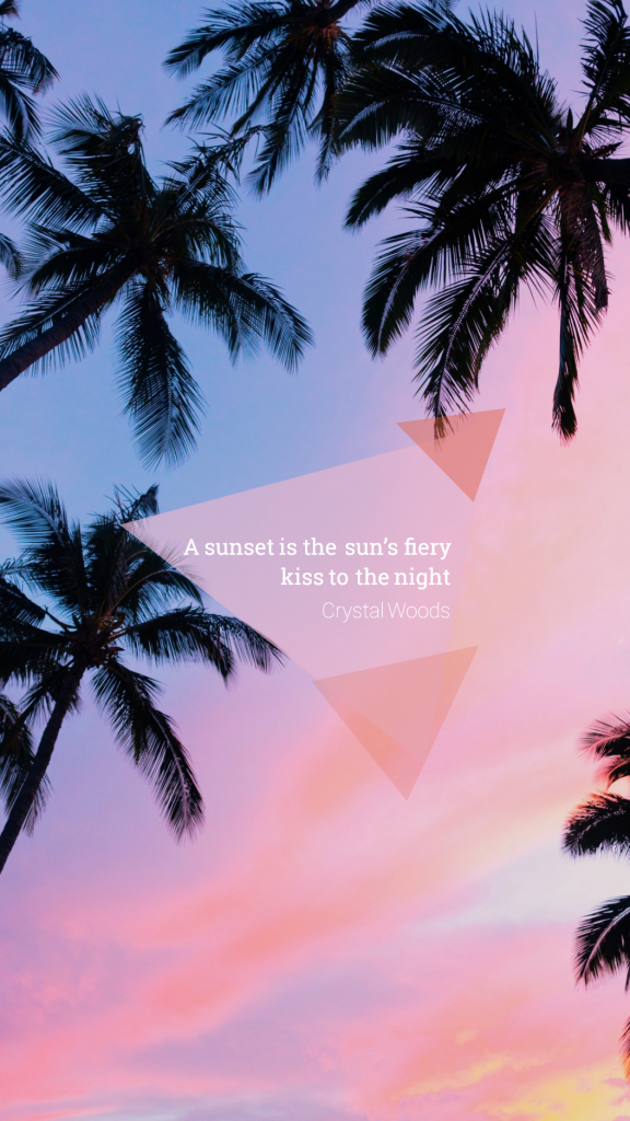 Quote Story collection - A sunset is the sun's fiery kiss to the night Crystal Woods Instagram Story Template