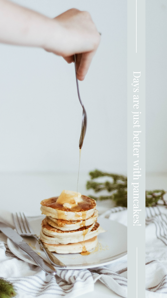Food Story collection - Days are just better with pancakes! Instagram Story Template