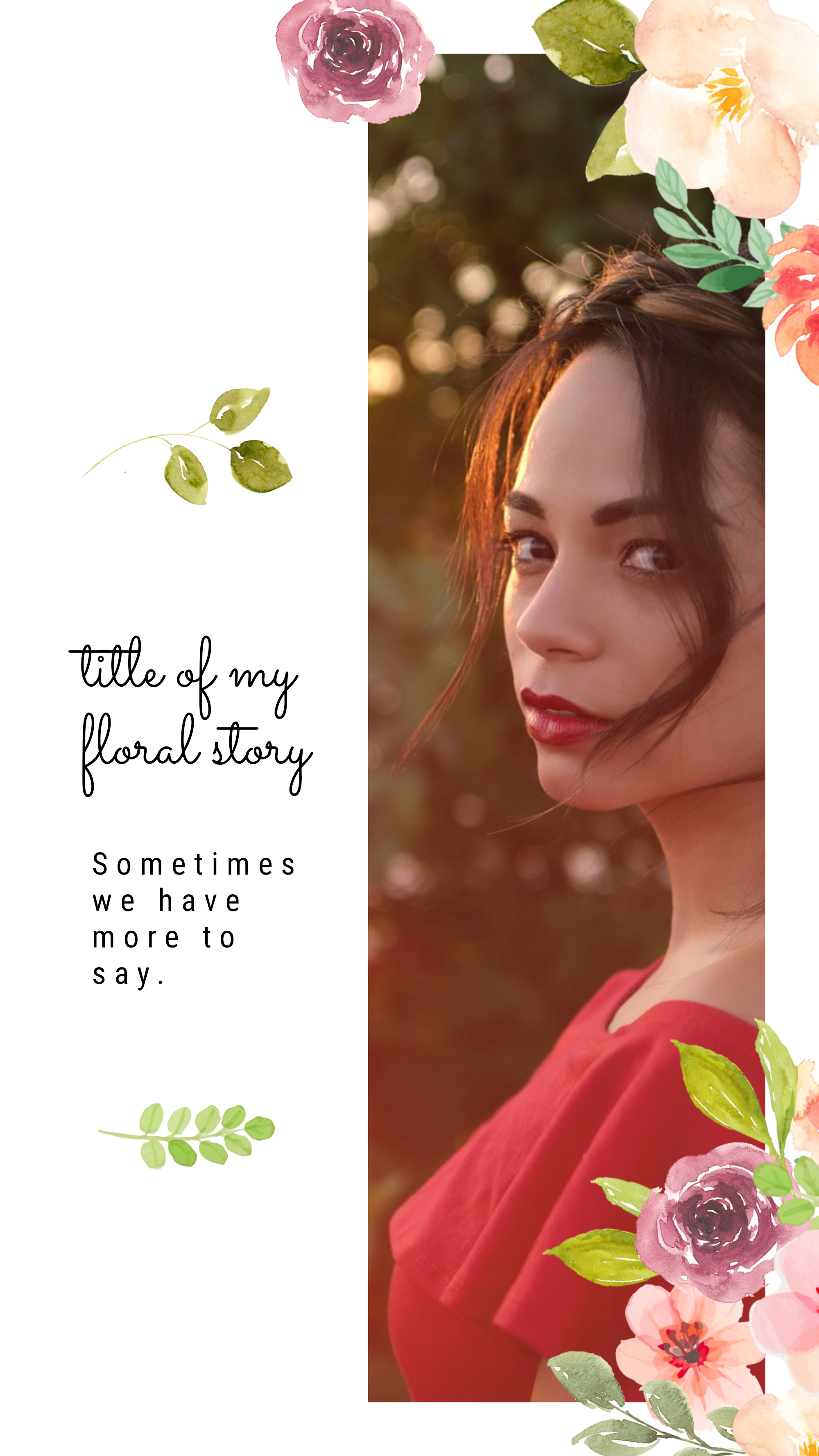 #pastelflowers collection - title of my floral story Sometimes we have more to say. Instagram Story Template