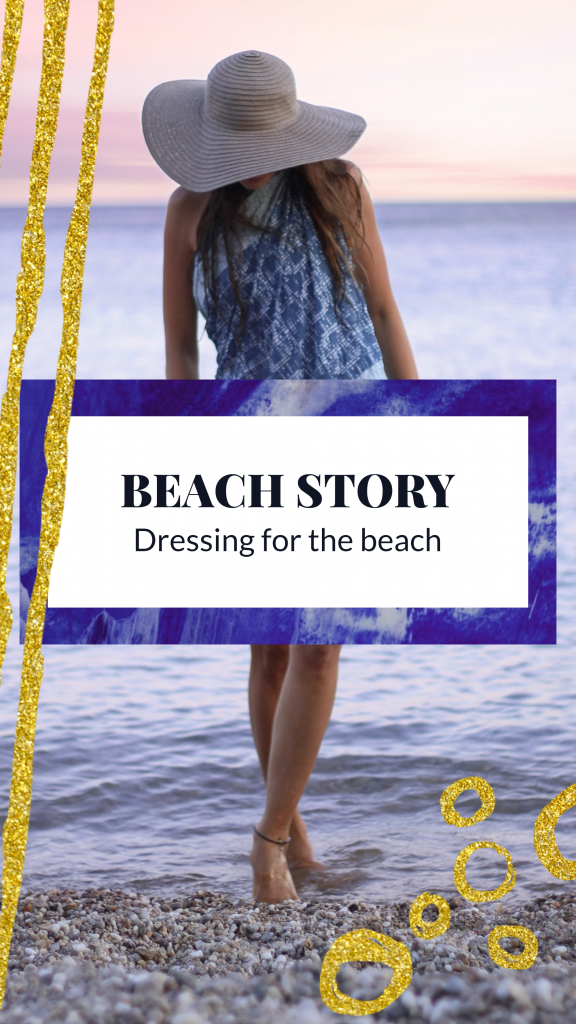 BEACH STORY Dressing for the beach Instagram Story Template