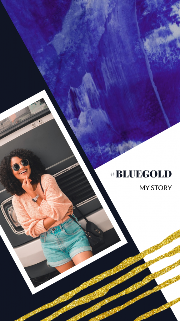 #BLUEGOLD MY STORY Instagram Story Template